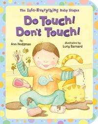 DO TOUCH! DON'T TOUCH!