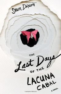 THE LAST DAYS OF THE LACUNA CABAL