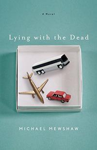 LYING WITH THE DEAD