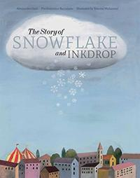 THE STORY OF SNOWFLAKE AND INKDROP
