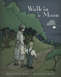WALK IN 'E MOON