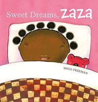 SWEET DREAMS, ZAZA