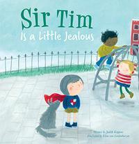 SIR TIM IS A LITTLE JEALOUS