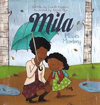 MILA MISSES MOMMY