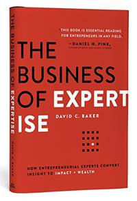 THE BUSINESS OF EXPERTISE