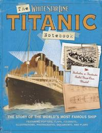 THE TITANIC NOTEBOOK
