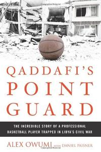 QADDAFI'S POINT GUARD