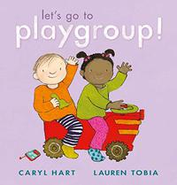 LET'S GO TO PLAYGROUP!