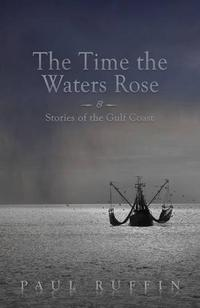 THE TIME THE WATERS ROSE