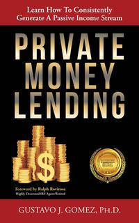 PRIVATE MONEY LENDING