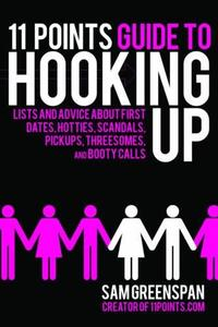 11 POINTS GUIDE TO HOOKING UP