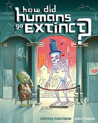 HOW DID HUMANS GO EXTINCT?