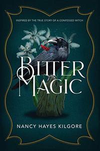 BITTER MAGIC