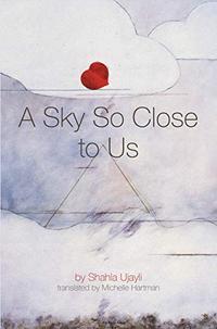 A SKY SO CLOSE TO US