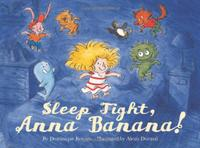 SLEEP TIGHT, ANNA BANANA