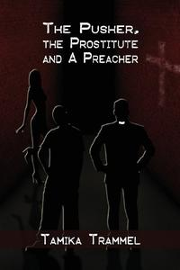 The Pusher, the Prostitute and a Preacher