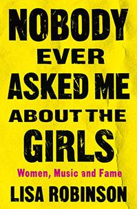 NOBODY EVER ASKED ME ABOUT THE GIRLS