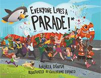EVERYONE LOVES A PARADE!*