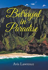 BETRAYAL IN PARADISE