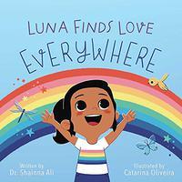 LUNA FINDS LOVE EVERYWHERE