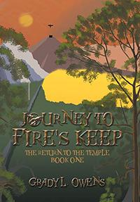JOURNEY TO FIRE'S KEEP