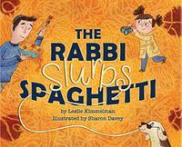 THE RABBI SLURPS SPAGHETTI