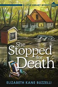 SHE STOPPED FOR DEATH