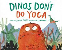 DINOS DON'T DO YOGA