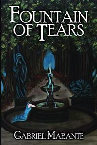 FOUNTAIN OF TEARS