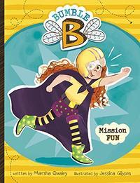 BUMBLE B. MISSION FUN