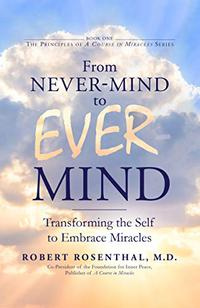 FROM NEVER MIND TO EVER MIND