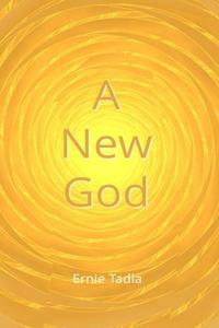A NEW GOD
