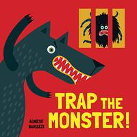 TRAP THE MONSTER!