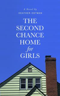 THE SECOND CHANCE HOME FOR GIRLS