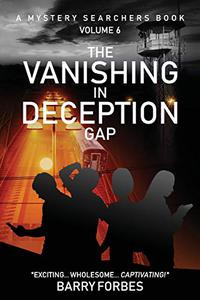 THE VANISHING AT DECEPTION GAP