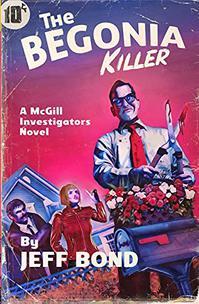 THE BEGONIA KILLER (THIRD CHANCE ENTERPRISES)