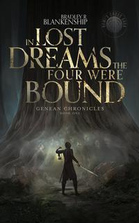IN LOST DREAMS THE FOUR WERE BOUND