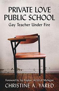 PRIVATE LOVE, PUBLIC SCHOOL
