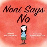 NONI SAYS NO
