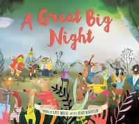 A GREAT BIG NIGHT