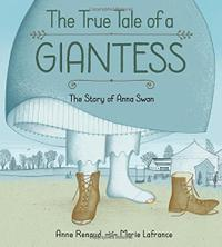 THE TRUE TALL TALE OF A GIANTESS