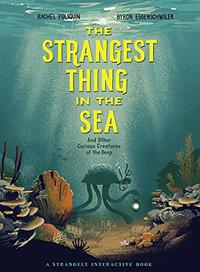 THE STRANGEST THING IN THE SEA
