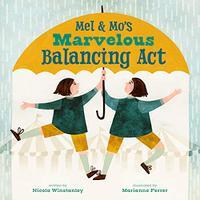 MEL AND MO'S MARVELOUS BALANCING ACT