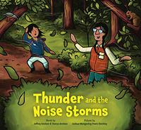 THUNDER AND THE NOISE STORMS