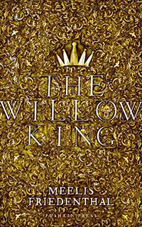 THE WILLOW KING