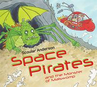 SPACE PIRATES AND THE MONSTER OF MALSWOMP