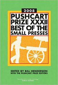 THE PUSHCART PRIZE 2008