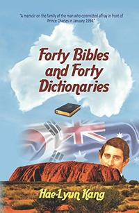 Forty Bibles and Forty Dictionaries