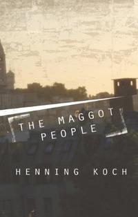 THE MAGGOT PEOPLE