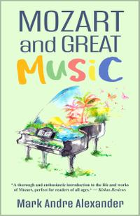 MOZART AND GREAT MUSIC